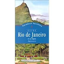RIO DE JANEIRO ET SA RÉGION