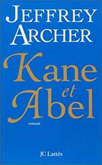 Kane et Abel par Archer