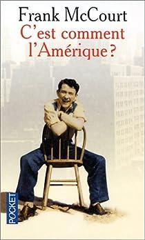 C'est comment l'Amérique ? par McCourt