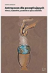 Antropocen dla poczatkujacych Paperback