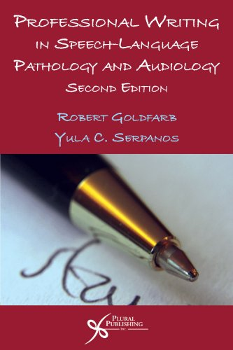 Professional Writing in Speech-Language Pathology and Audiology by Plural Publishing, Inc.