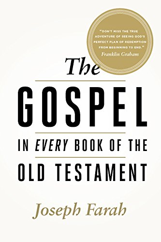The Gospel in Every Book of the Old Testament