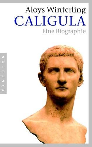 Caligula: Eine Biographie