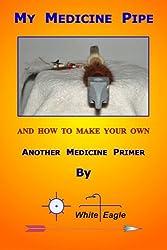 My Medicine Pipe