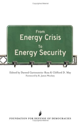From Energy Crisis To Energy Security: A Reader