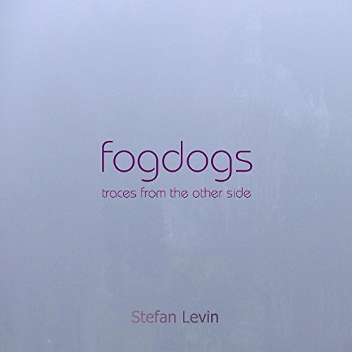 Fogdogs (Traces from the Other Side)