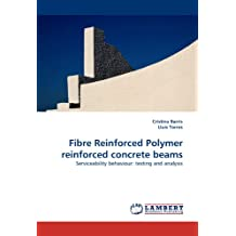 Fibre Reinforced Polymer reinforced concrete beams: Serviceability behaviour: testing and analysis