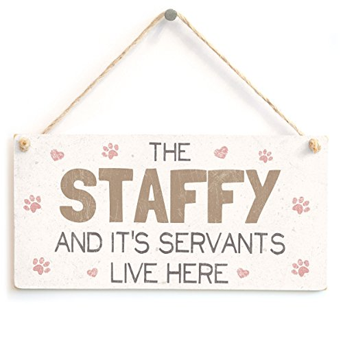Cottage Staffordshire (The Staffy And It's Servants Live Here - Funny Staffy Sign Cute Gift For Staffordshire Bull Terrier Dog Owners by Button Hill Cottage)