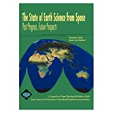 img - for The State of Earth Science from Space Past Progress, Future Prospects book / textbook / text book