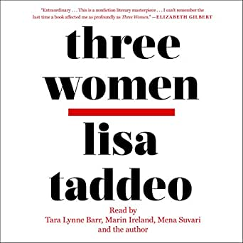 Amazon com: Three Women (Audible Audio Edition): Lisa Taddeo