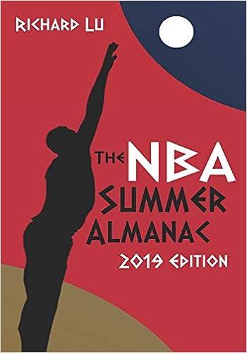 Richard Lu's book on Amazon: The NBA Summer Almanac, 2019 Edition, Cover #2.