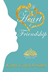 At the Heart of Friendship Paperback