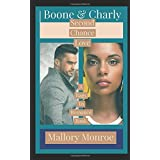 Boone & Charly: Second Chance Love (The Rags to Romance Series)