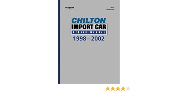 Chiltons import car repair manual 1998 2002 perennial edition chiltons import car repair manual 1998 2002 perennial edition chilton 9780801993633 amazon books fandeluxe Image collections
