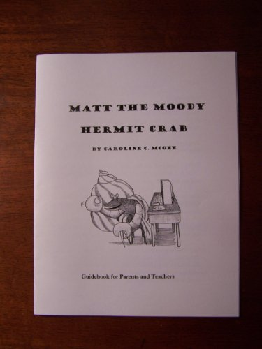 Matt the Moody Hermit Crab Guidebook for Parents and Teachers