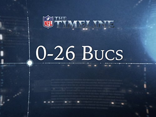 The Timeline - 0-26 Bucs