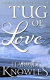Tug of Love: A Darcy and Elizabeth Pride and Prejudice Variation