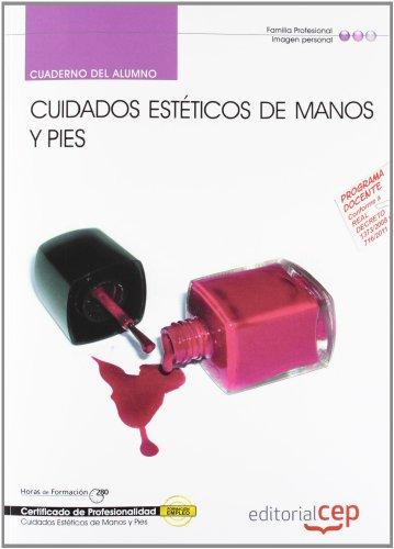 Descargar Libro Cuaderno Del Alumno Cuidados Estéticos De Manos Y Pies . Certificados De Profesionalidad María Rodríguez Canillas