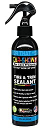 Tire & Trim Protectant / Sealant - Restores Color & Protects Rubber, Vinyl, Plastic, Bumper - Prevents Fading & Cracking on Cars, Trucks, Motorcycles, RV\'s by CAR-SHOW 1
