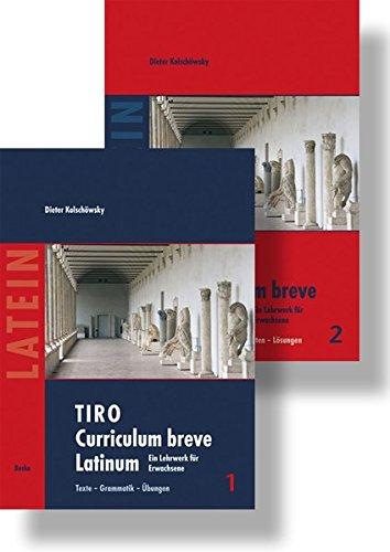 TIRO Curriculum breve Latinum: Ein Lehrwerk für Erwachsene