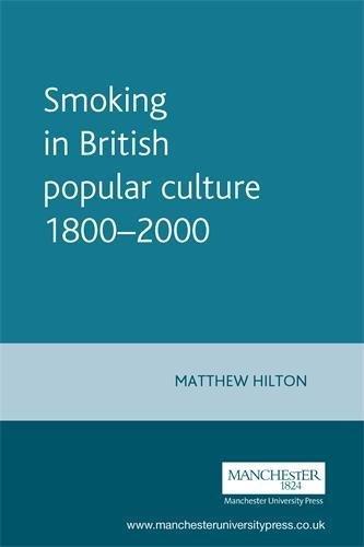 Download Smoking in British popular culture 1800-2000 (Studies in Popular Culture MUP) ebook