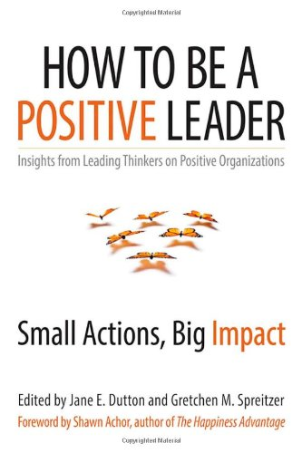 How Be Positive Leader Actions