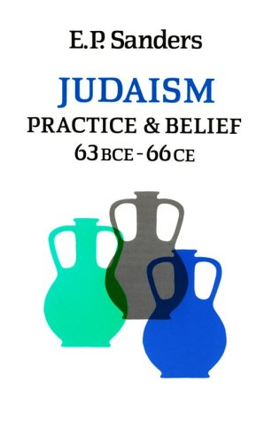 judaism-practice-and-belief-63-bce-66-ce