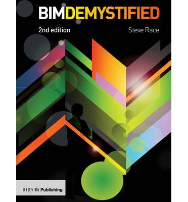 [(BIM Demystified )] [Author: Steve Race] [Mar-2014] ebook
