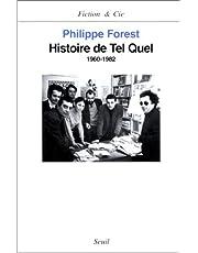 HISTOIRE DE TEL QUEL (1960-1982)