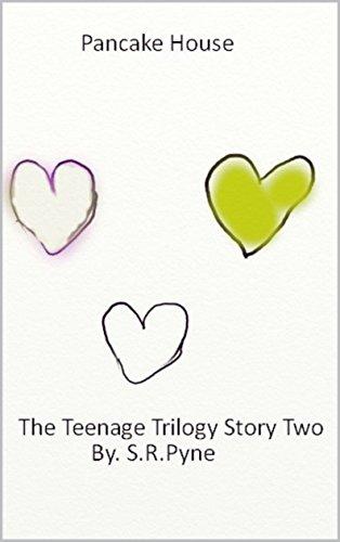 Pancake House: The Teenage Trilogy Story (Pancake House)