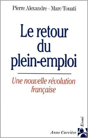 Livre gratuits en ligne Le Retour du plein emploi, une nouvelle révolution française pdf ebook