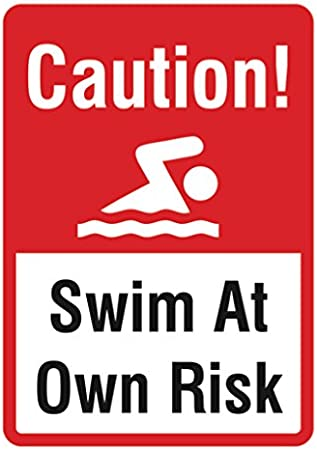Swimming Lake Pond Water Signs Swim at Own Risk Sign