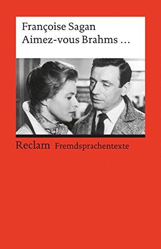 Aimez-vous Brahms...: (Fremdsprachentexte)