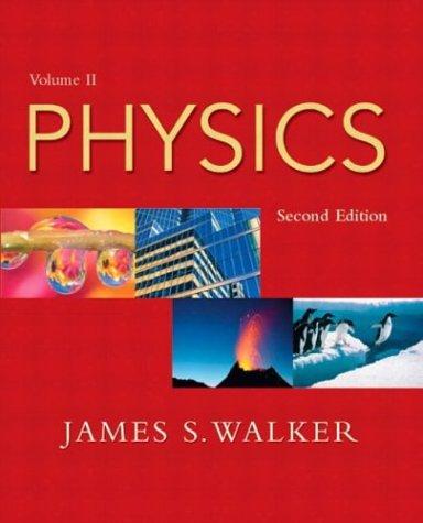 Physics, Vol. 2, Second Edition