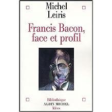 Francis Bacon: Face et profil