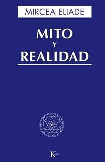 Mito y realidad par Eliade