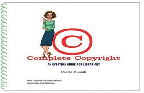 Pdf Law Complete Copyright: An Everyday Guide For Librarians