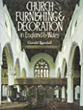 Church Furnishing and Decoration in England and Wales, Randall, Gerald, 0841906025