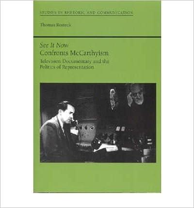 Téléchargement gratuit d'ebook en pdf [(See it Now Confronts McCarthyism: Television Documentary and the Politics of Representation)] [Author: Thomas Rosteck] published on (April, 2005) en français PDF PDB CHM B00XX6WNSK