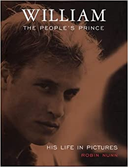 William: The People's Prince: His Life in Pictures