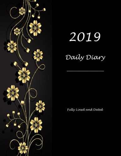 (2019 Daily Diary: Fully Lined and Dated )