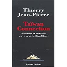 Taïwan Connection: Scandales et meurtres au cœur de la République