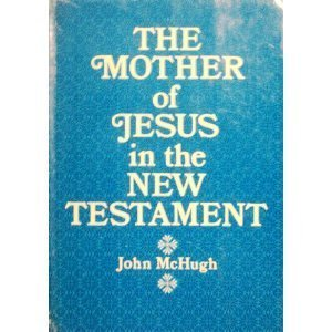 The mother of Jesus in the New Testament