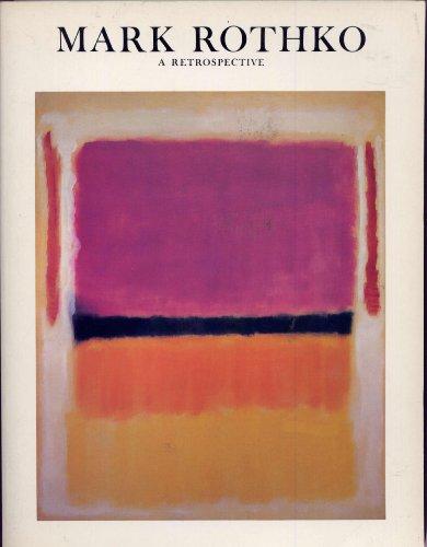 Mark Rothko, 1903-1970: A Retrospective