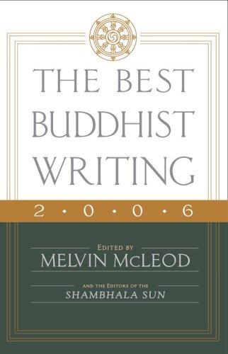 Read Online The Best Buddhist Writing 2006 PDF