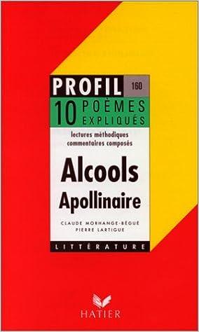 En ligne téléchargement Apollinaire : alcools, 10 poèmes expliqués pdf epub
