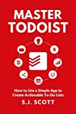 #4: Master Todoist: How to Use a Simple App to Create Actionable To-Do Lists and Organize Your Life