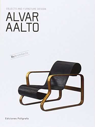 Alvar Aalto: Objects and Furniture Design By Architects Hardcover November 1, 2007