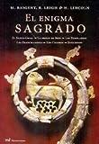 El Enigma Sagrado, Michael Baigent and Richard Leigh, 8427027567