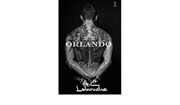 Orlando (Spanish Edition) - Kindle edition by A.C. Labouche, Rodd Sterling. Literature & Fiction Kindle eBooks @ Amazon.com.